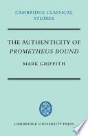 The Authenticity Of Prometheus Bound Book PDF