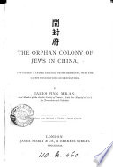 The orphan colony of Jews in China