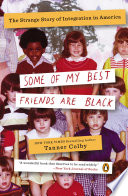Some of My Best Friends Are Black Book