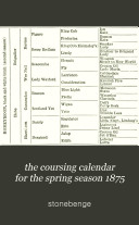 The Coursing calendar, ed. by 'Stonehenge'.