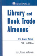 The Bowker Annual 2008: Library and Book Trade Almanac
