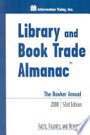 The Bowker Annual 2008  : Library and Book Trade Almanac