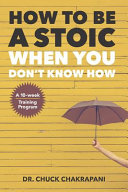 How To Be A Stoic When You Don't Know How