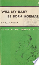 Will My Baby be Born Normal?