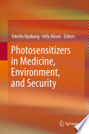 Photosensitizers in Medicine  Environment  and Security Book