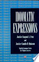 Idiomatic Expressions with English Grammar' 99 Ed.