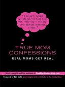 True Mom Confessions [Pdf/ePub] eBook