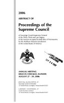 Abstract of Proceedings of the Supreme Council of Sovereign Grand Inspectors General of the Thirty third and Last Degree of the Ancient Accepted Scottish Rite of Freemasonry for the Northern Masonic Jurisdiction of the United States of America