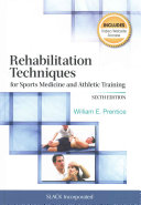 Rehabilitation Techniques for Sports Medicine and Athletic Training Book