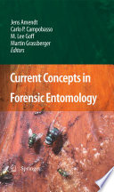 Current Concepts in Forensic Entomology Book