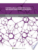Controllable Electrorheological and Magnetorheological Materials