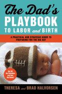 Dad's Playbook to Labor & Birth