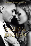 Cold and Broken