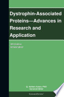 Dystrophin Associated Proteins Advances In Research And Application 2013 Edition Book PDF