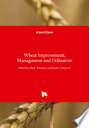 Wheat Improvement  Management and Utilization