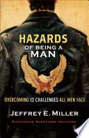 Hazards of Being a Man