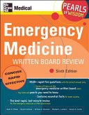 Emergency Medicine Written Board Review  Pearls of Wisdom  Sixth Edition