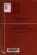 Regionalism in Nineteenth century China