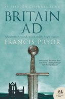 Britain AD: A Quest for Arthur, England and the Anglo-Saxons Pdf