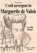 Pdf L'exil auvergnat de Marguerite de Valois Telecharger