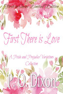 First There is Love