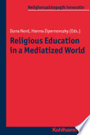 Religious Education in a Mediatized World