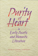 Purity of Heart in Early Ascetic and Monastic Literature