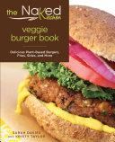 Naked Kitchen Veggie Burger Book Pdf/ePub eBook