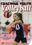 """Coaching Youth Volleyball"" by American Sport Education Program"