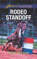 Rodeo Standoff  Mills   Boon Love Inspired Suspense   McKade Law  Book 2