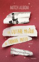 La guitare magique de Frankie Presto Pdf/ePub eBook