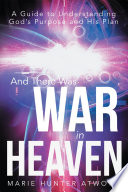 And There Was War In Heaven