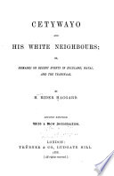 Cetywayo and His White Neighbours  Or  Remarks on Recent Events in Zululand  Natal  and the Transvaal Book PDF