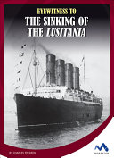 Eyewitness to the Sinking of the Lusitania
