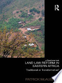 Land Law Reform in Eastern Africa  Traditional or Transformative