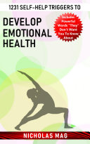 1231 Self help Triggers to Develop Emotional Health