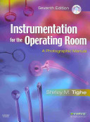 Alexander s Care of the Patient in Surgery  14e and Tighe  Instrumentation for the Operating Room  7e Package