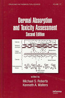 Dermal Absorption and Toxicity Assessment  Second Edition