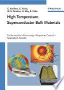 High Temperature Superconductor Bulk Materials Book