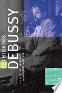 Rethinking Debussy