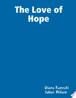 The Love of Hope