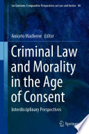Criminal Law And Morality In The Age Of Consent