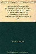 Broadband Strategies and Technologies for Wide Area and Local Access Networks