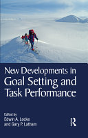 New Developments in Goal Setting and Task Performance
