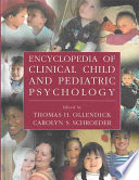 Encyclopedia of Clinical Child and Pediatric Psychology Book