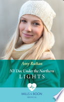Ny Doc Under The Northern Lights  Mills   Boon Medical  Book