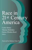 Race In 21st Century America