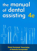 The Manual of Dental Assisting