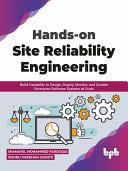 Hands-on Site Reliability Engineering [Pdf/ePub] eBook