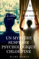 Pdf Offre groupée Suspense psychologique Chloé Fine : La maison d'à côté (volume 1) et Le mensonge d'un voisin (volume 2) Telecharger